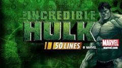 The Incredible Hulk 50 lines